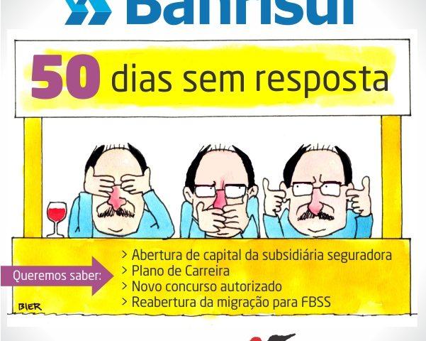 Há 50 dias, diretoria do Banrisul vira as costas e desrespeita ...