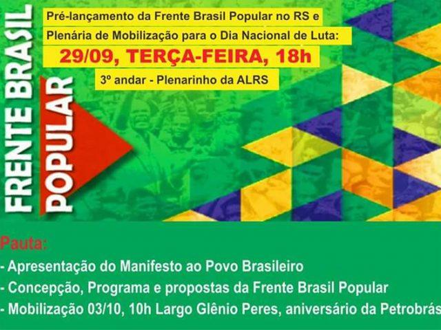 Frente Brasil Popular terá pré-lançamento no RS com ...