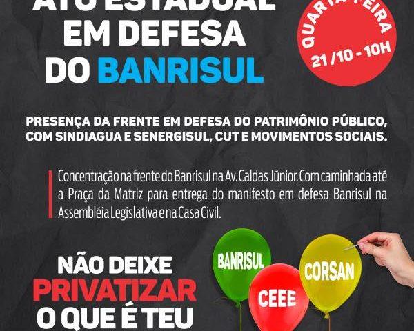 Bancários em greve preparam atividades por Banrisul público ...