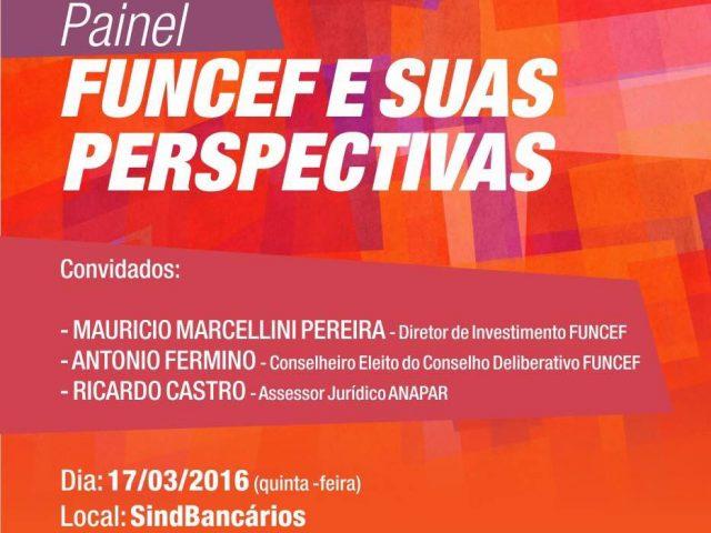 "Sindicato promove Painel ""Funcef e suas perspectivas"", para esclarecer dú..."