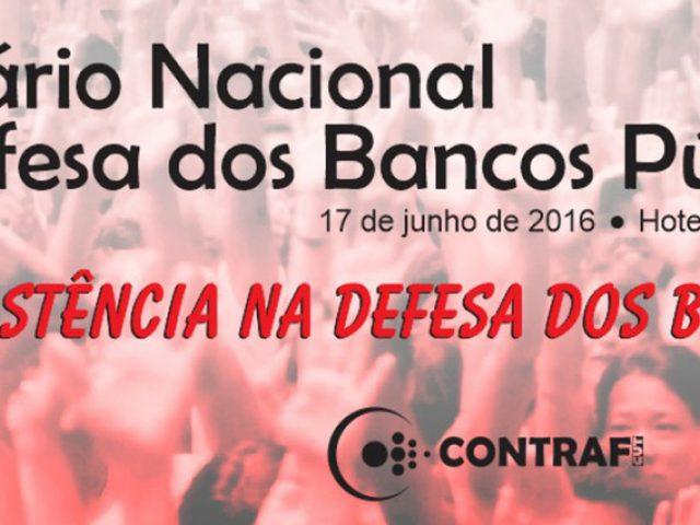 1º Seminário Nacional em Defesa dos Bancos Públicos nesta ...
