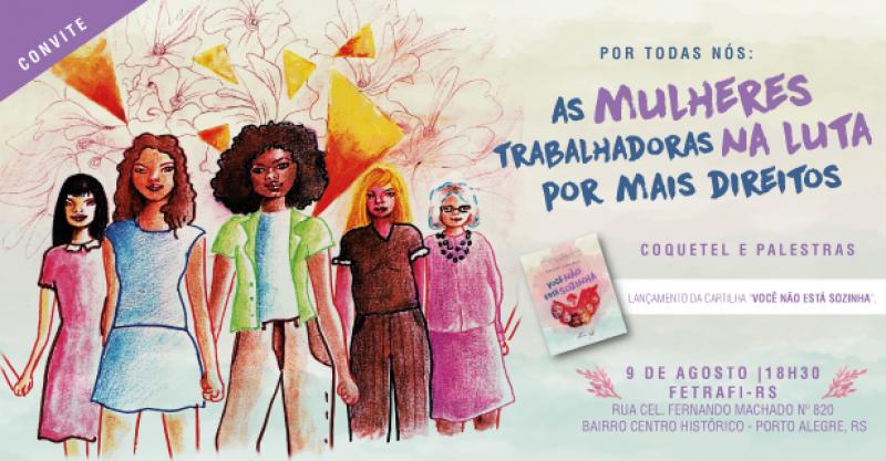 """Coletivo de Mulheres Bancárias lança cartilha """"Por todas nós – Você não está sozinha"""", em evento na Fetrafi-RS, no dia 9"""