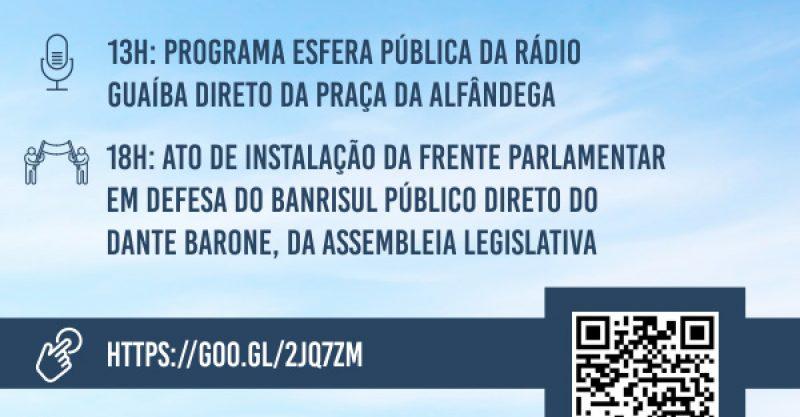 Está chegando a hora da participação dos Banrisulenses no lançamento da Frente Parlamentar. Confira a programação e as transmissões ao vivo!