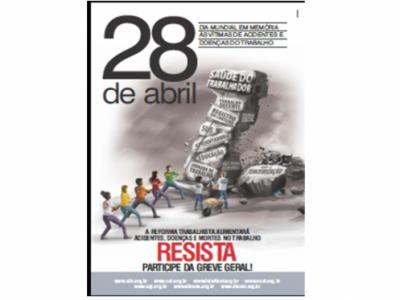Trabalhadores celebram Dia Mundial em Memória das Vítimas de Acidentes e Doenças do Trabalho com denúncia do aumento de riscos