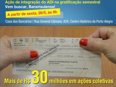 Cheques da ação do ADI na gratificação semestral estão à disposição dos Banrisulenses a partir desta sexta, 26/5, das 8h às 19h, no Sindicato