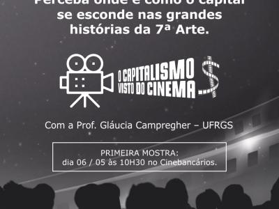 CineBancários propõe reflexão sobre o capitalismo em ciclo de cinema a partir deste sábado, 6/5