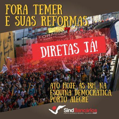 """Em nota, Fetrafi-RS chama bancários para participar de mobilizações: """"Fora Temer e suas reformas! Diretas Já!"""""""