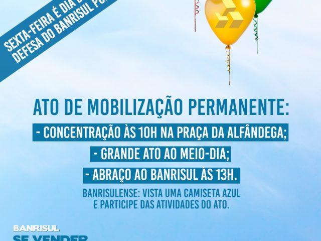 SindBancários chama colegas do Banrisul para Ato de Mobilizaçã...