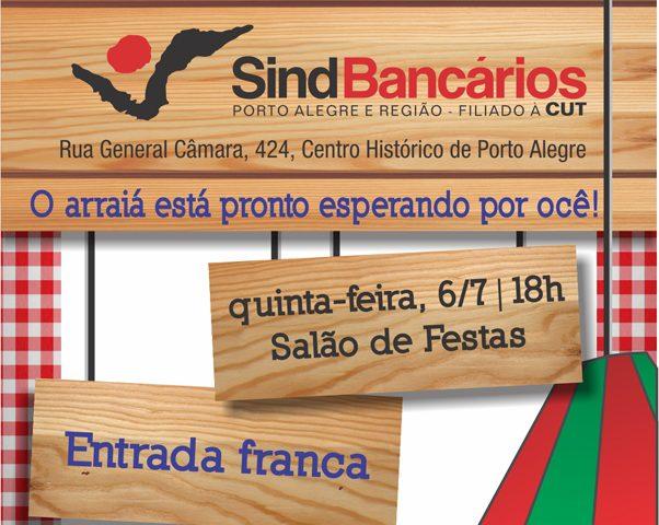 Bancários, a Festa Julina chama para integração e ...