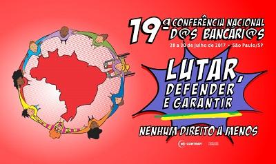 Conferência Nacional dos Bancários começa na sexta-feira, 28/7