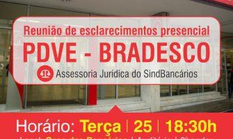 Sindicato chama para reunião de esclarecimentos sobre PDVE do Bradesco na terça-feira, 25/7. Venha tirar suas dúvidas!