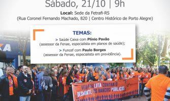 Seminário Saúde Caixa: venha entender o que está em jogo e ajude a defender a Caixa 100% pública, sábado, 21/10