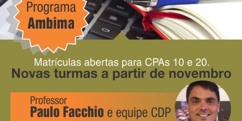 CPA-10 e CPA-20: matrículas abertas para novas turmas para cursos a partir de novembro