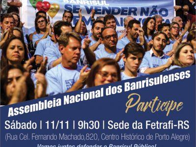 Assembleia Nacional dos Banrisulenses mobiliza para a luta neste sábado, 11/11, e chama à resistência contra desmonte e venda de ações do Banrisul