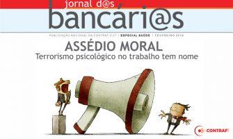 Assédio moral é prejudicial à saúde, mostra boletim para bancários. Denuncie!