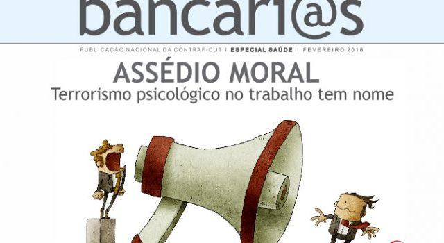 Assédio moral é prejudicial à saúde, mostra boletim para bancá...