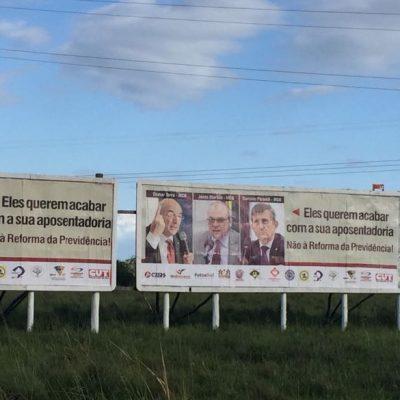 CUT-RS e entidades espalham 100 outdoors denunciando deputados favoráveis à reforma da Previdência de Temer