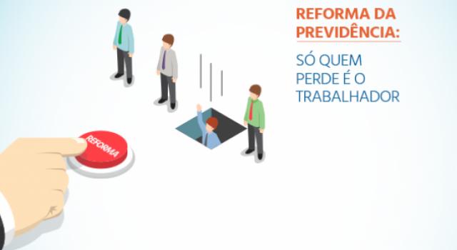Reforma da Previdência visa o prejuízo do trabalhador