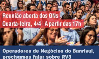 ONs do Banrisul, quarta, 4/4, tem reunião aberta sobre RV3. Chega junto pra gente discutir o que é melhor pra gente
