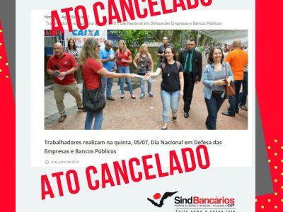 Cancelado por causa do mau tempo Ato das Empresas Públicas em Porto Alegre