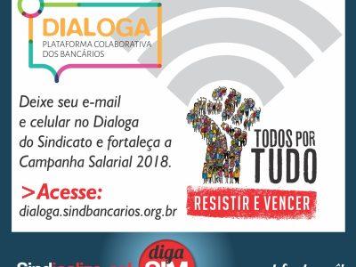 Bancário(a), deixe seu email e celular no Dialoga do Sindicato para fortalecer nossa Campanha Nacional 2018