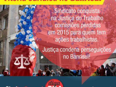 Vitória do Sindicato na Justiça do Trabalho garante recomissionamento e fim de perseguição a Banrisulenses