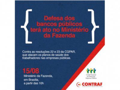 Bancários fazem defesa dos bancos públicos em Brasília neste dia 15