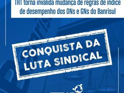 TRT torna inválida mudança de regras de índice de desempenho dos ONs e GNs do Banrisul