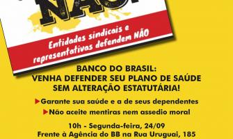 Funcionários do BB fazem Ato Público em defesa da Cassi, nesta segunda, 10h, frente a sede do banco em Porto Alegre