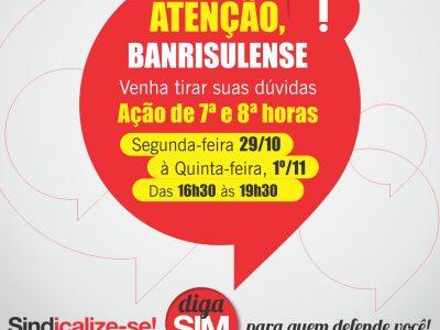 SindBancários terá plantões jurídicos para esclarecimentos de dúvidas sobre as ações de horas extras do Banrisul