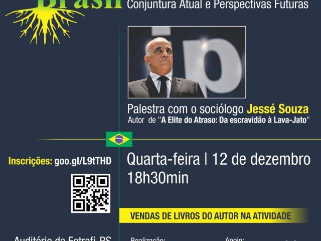 Sociólogo Jessé Souza debate o Brasil de agora e ...