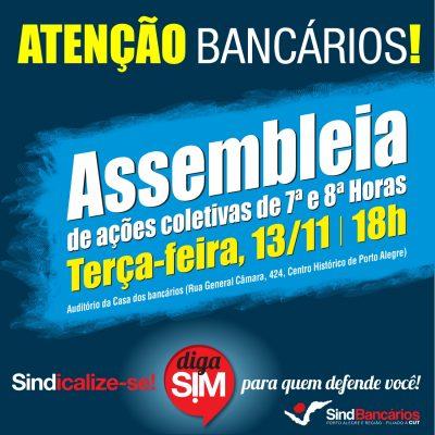 SindBancários chama bancários(as) associados(as) para assembleia de fortalecimento de ações de 7ª e 8ª horas na terça, 13/11