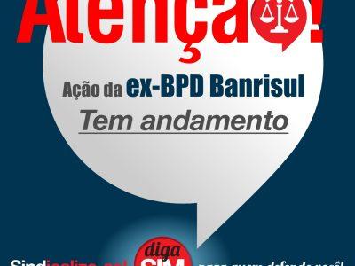 Processo da ex-BPD do Banrisul tem andamento
