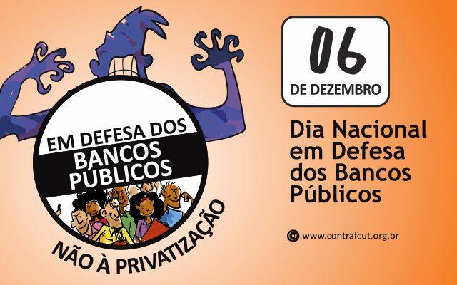 Bancários se mobilizam em defesa dos bancos públicos ...