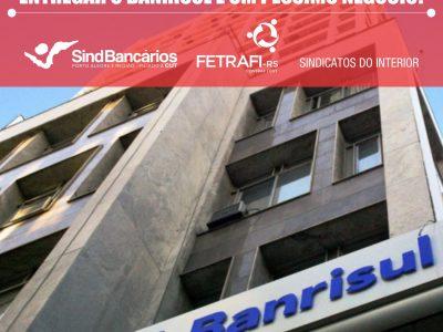 SindBancários e Fetrafi-RS defendem Banrisul público em nota de jornal ante novo ataque do governo Temer