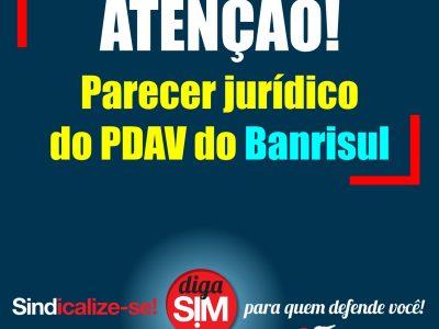 SindBancários esclarece em parecer jurídico que adesão ao PDAV do Banrisul não implica em quitação do contrato de trabalho