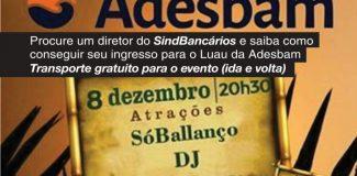 Bancário(a), chame o(a) diretor(a) do Sindicato de sua área e saiba como participar do Luau da Adesbam