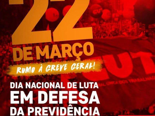 22 de março é dia de ir às ruas para lutar ...