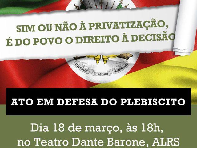 Ato em defesa do plebiscito na Constituição do RS ...