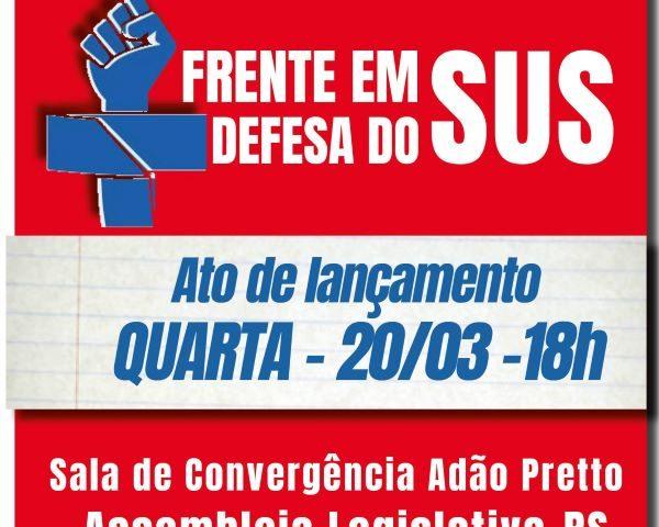 CUT-RS e entidades lançam Frente em Defesa do SUS ...