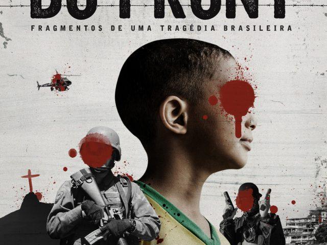 """""""Relatos do front"""", doc sobre a guerra ao tráfico ..."""
