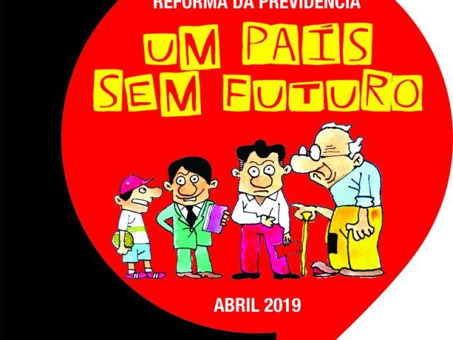 Cartilha da Previdência | Um País Sem Futuro