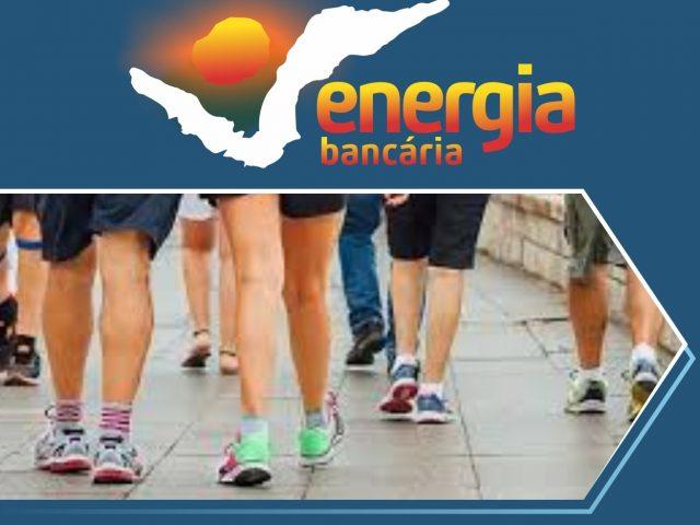 Vamos caminhar com Energia Bancária