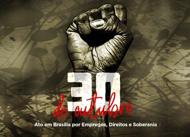 Todos a Brasília por soberania, direitos e empregos