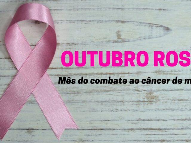 Outubro Rosa: um alerta ao câncer de mama