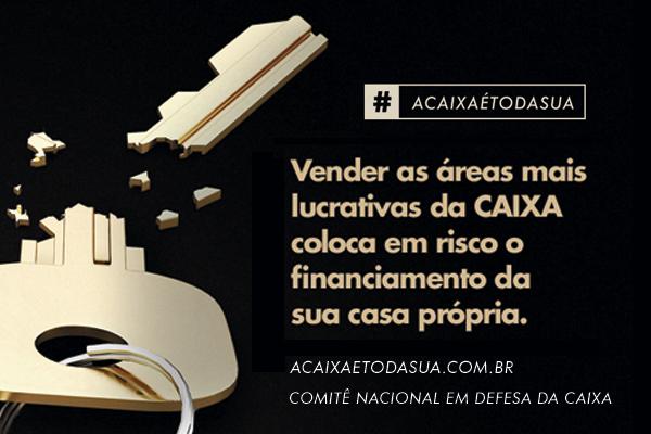 Ato lança campanha #AcaixaÉTodaSua