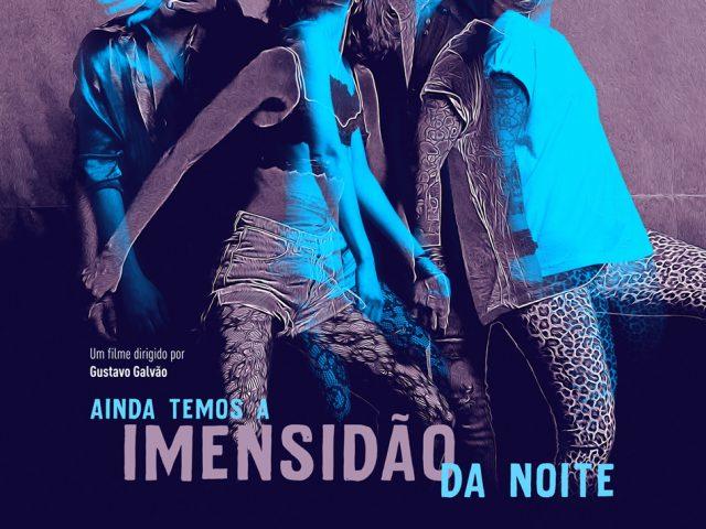 """""""Ainda Temos a Imensidão da Noite"""" no CineBancários, ..."""