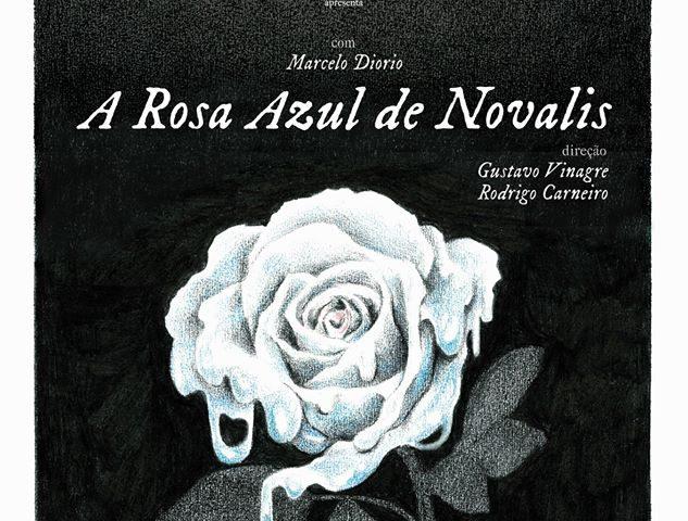 """""""Rosa Azul de Novalis"""" estreia dia 19 de dezembro na sessã..."""