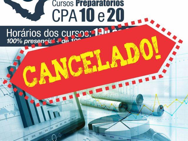 Cancelados cursos de CPA 10 e 20