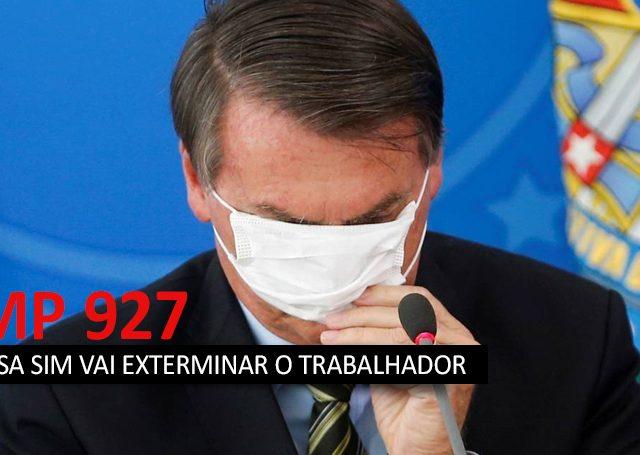 MP 928: Bolsonaro não resolve nada e só confunde trabalhador